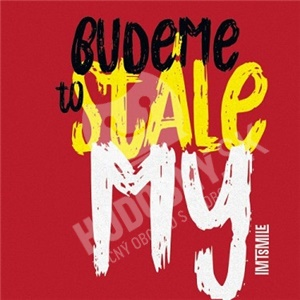 I.M.T. Smile - Budeme to stále my (Vinyl) od 16,29 €