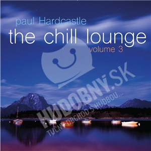 Paul Hardcastle - The Chill Lounge, Vol. 3 od 27,99 €