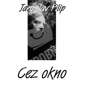 Jaroslav Filip - Cez okno (Vinyl) od 19,98 €