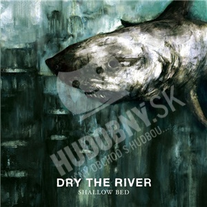 Dry The River - Shallow Bed od 16,99 €