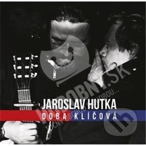 Jaroslav Hutka - Doba klíčová od 10,29 €