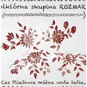 Folklórna skupina Rozmarín - Ces Pliešovce mútna voda tečie od 9,79 €