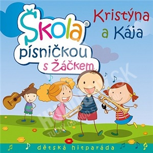 Kristýna a Kája - Škola písničkou s žáčkem od 11,99 €