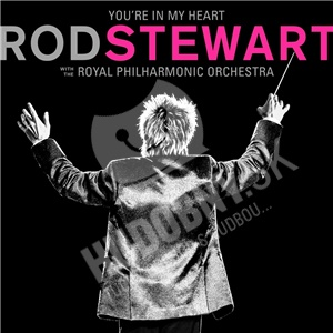 Rod Stewart - You re In My Heart: Rod Stewart with the Royal Philharmonic Orchestra od 17,29 €
