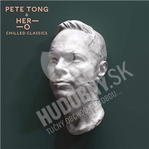 Pete Tong, Jules Buckley - Chilled Classics (2x Vinyl) od 29,99 €