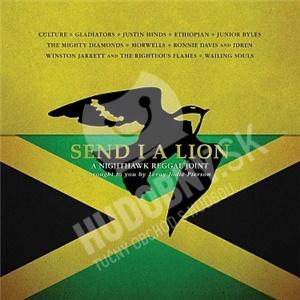 Send I a Lion - A Nighthawk Reggae Joint od 15,89 €
