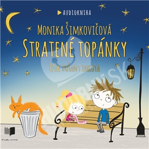 Monika Šimkovičová - Stratené topánky - číta Dušan Cinkota (Audiokniha - Mp3 CD) od 12,89 €