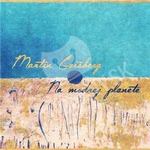 Martin Geišberg - Na modrej planéte od 10,99 €