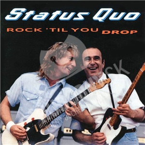 Status Quo - Rock 'Til You Drop (Deluxe edition) od 21,89 €
