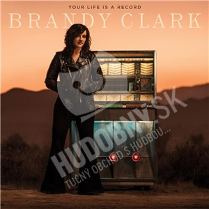 Brandy Clark - Your Life Is a Record od 17,49 €