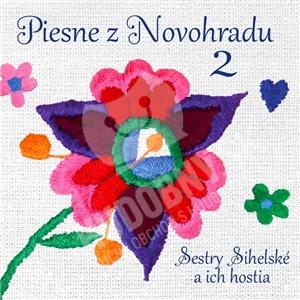 Sestry Sihelské a ich hostia - Piesne z Novohradu 2 od 9,99 €