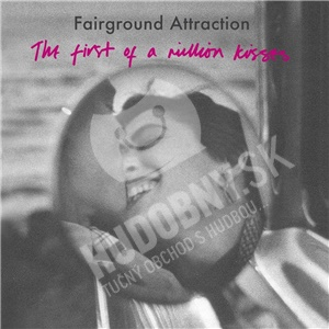 Fairground Attraction - First of a Million Kisses od 8,99 €