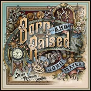 John Mayer - Born and Raised od 6,92 €