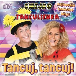 Smejko a Tanculienka - Tancuj, Tancuj! od 11,99 €