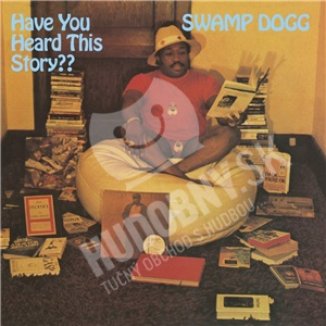 Swamp Dogg - Have You Heard This Story?? od 8,99 €