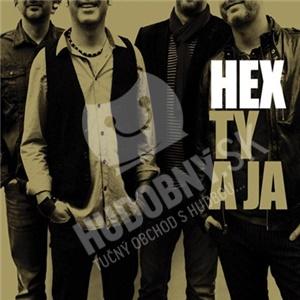 Hex - Ty a ja od 10,99 €