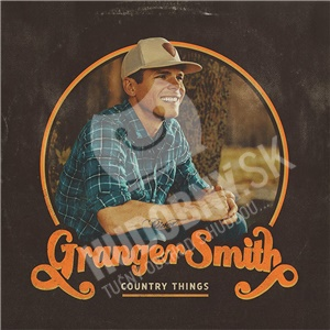 Granger Smith - Country Things od 16,19 €