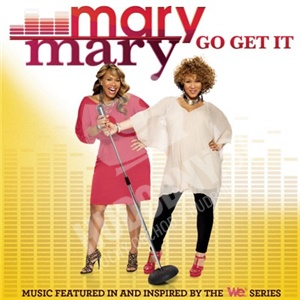 Mary Mary - Go Get It od 5,22 €