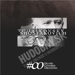 Hilaris Chamber Orchestra - Tchaikovsky – Shostakovich od 13,99 €