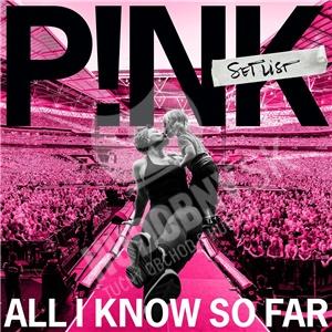 P!nk - All I Know So Far: Setlist od 13,99 €