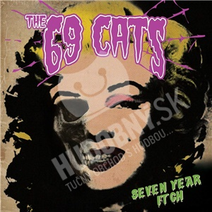 The 69 Cats - Seven Year Itch od 15,99 €