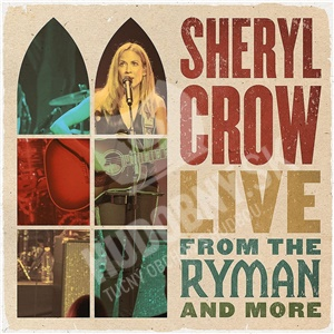 Sheryl Crow - Live from the Ryman and More (2CD) od 17,49 €