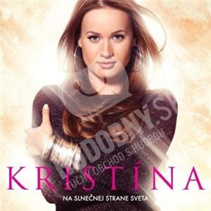 Kristína - Na slnečnej strane sveta od 12,99 €