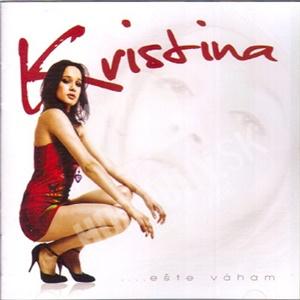 Kristína - Ešte váham od 9,89 €