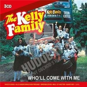 Kelly Family - Who'll Come With Me (3 CD) od 17,98 €
