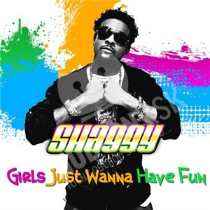 Shaggy feat. Eve - Girls Just Want To Have Fun od 23,43 €