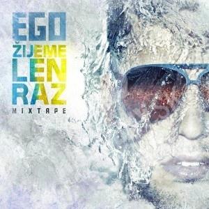 Ego - Žijeme len raz Mixtape od 12,99 €