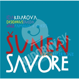 Ida Kelarová - Šunen savore od 11,29 €