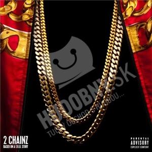 2 Chainz - Based on a T.R.U. Story od 11,50 €