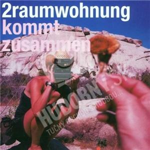 2Raumwohnung - Kommt Zusammen od 24,67 €