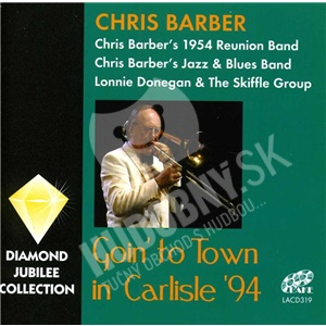 Chris Barber - Going To Town In Carlisle '94 od 20,90 €