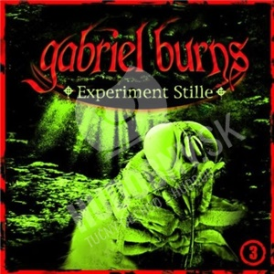 Gabriel Burns - Vol. 3 - Experiment Stille od 0 €