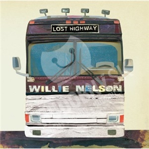 Willie Nelson - LOST HIGHWAY od 13,85 €