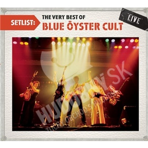 Blue Oyster Cult - Setlist: The Very Best of Blue Oyster Cult Live od 8,27 €