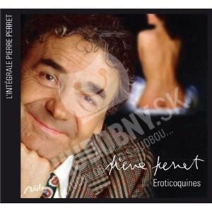 Pierre Perret - Chansons Eroticoquines od 13,89 €