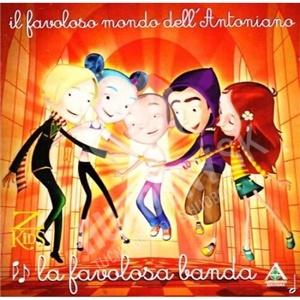 Piccolo Coro dell'Antoniano - La Favolosa Banda od 7,66 €
