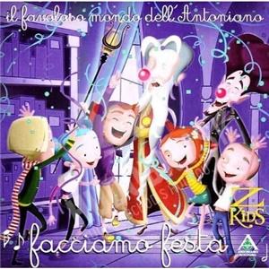 Piccolo Coro dell'Antoniano - Facciamo Festa od 0 €