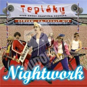 Nightwork - Tepláky Aneb Kroky F.Soukupa od 10,91 €