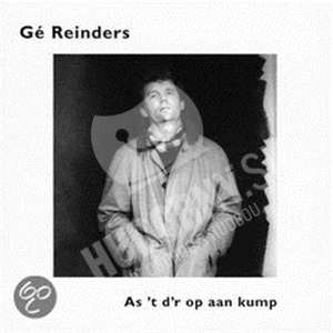 Gé Reinders - As 't D'r Op Aan Kump od 18,87 €