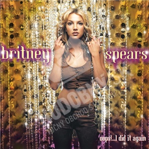 Britney Spears - Oops!...I Did It Again od 9,99 €