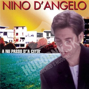 Nino D'Angelo - A Nu Passo D' 'A Citta od 24,07 €
