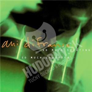 Ani DiFranco - So Much Shouting, So Much Laughter od 20,64 €