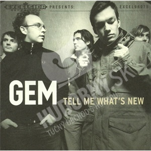 GEM - Tell Me What's New od 6,80 €