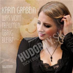 Karin Grabein - Was vom Träumen übrig bleibt od 25,70 €