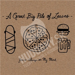 A Great Big Pile Of Leaves - You're Always On My Mind od 21,96 €