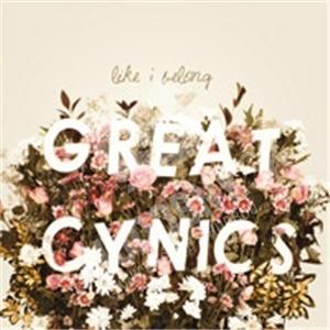 Great Cynics - Like I Belong od 24,89 €